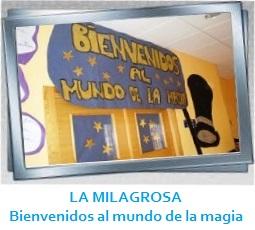 GALERÍA DE IMÁGENES - LA MILAGROSA - Bienvenidos al mundo de la magia