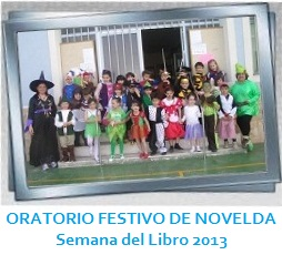 GALERÍA DE IMÁGENES - ORATORIO FESTIVO NOVELDA Semana del libro 2013