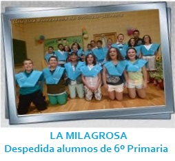 LA MILAGROSA - Despedida de alumnos de 6ª