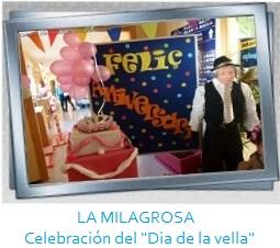 LA MILAGROSA - Celebración del Dia de la vella Galeria