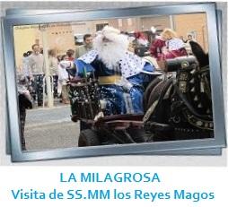 GALERÍA LA MILAGROSA - Visita de SS.MM. los Reyes Magos Galería