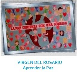 GALERÍA enseñar la paz VIRGEN DEL ROSARIO