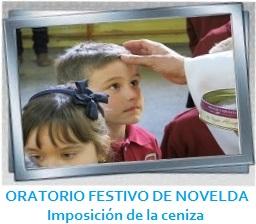 GALERÍA DE IMÁGENES - ORATORIO FESTIVO DE NOVELDA - Imposición de la ceniza
