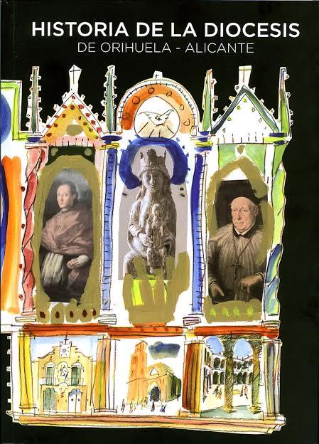 """Publicación y venta del libro """"HISTORIA DE LA DIÓCESIS DE ORIHUELA-ALICANTE"""""""
